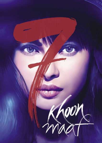 7 Khoon Maaf on Netflix USA