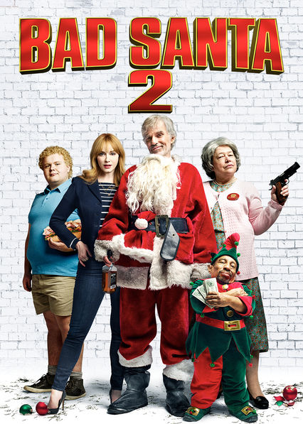 Bad Santa 2 on Netflix USA