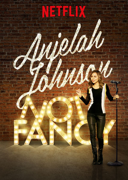 Anjelah Johnson: Not Fancy on Netflix USA