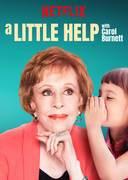 A Little Help with Carol Burnett on Netflix USA
