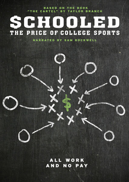 Schooled: The Price of College Sports on Netflix USA
