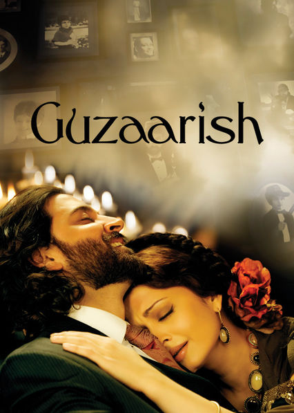 Guzaarish on Netflix USA