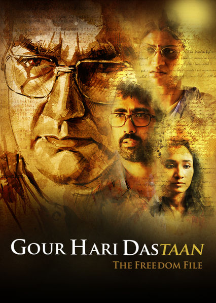 Gour Hari Dastaan: The Freedom File on Netflix USA