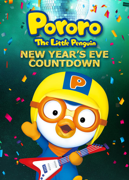 pororo the little penguin new years eve countdown on netflix usa
