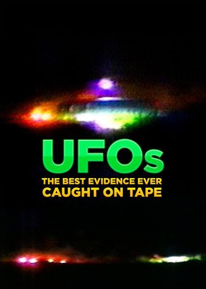 is ufos the best evidence ever caught on tape available to