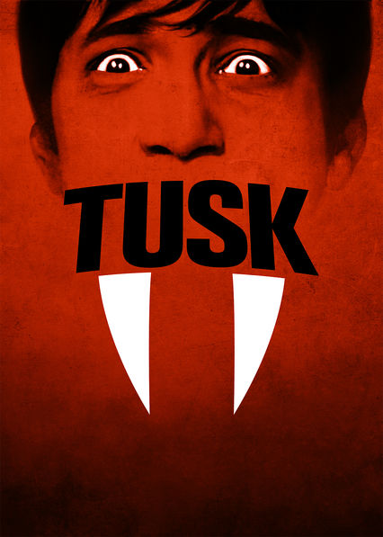 Tusk on Netflix USA