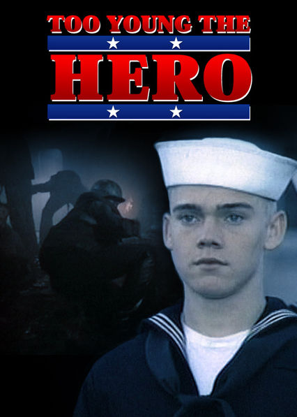 Too Young the Hero on Netflix USA
