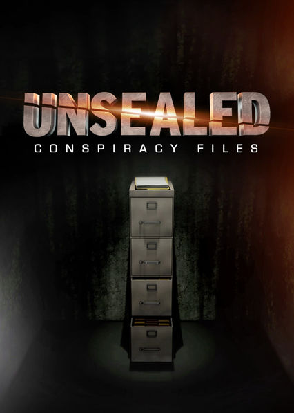 Unsealed: Conspiracy Files on Netflix USA
