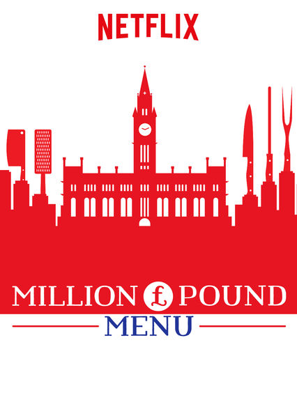 Million Pound Menu on Netflix USA