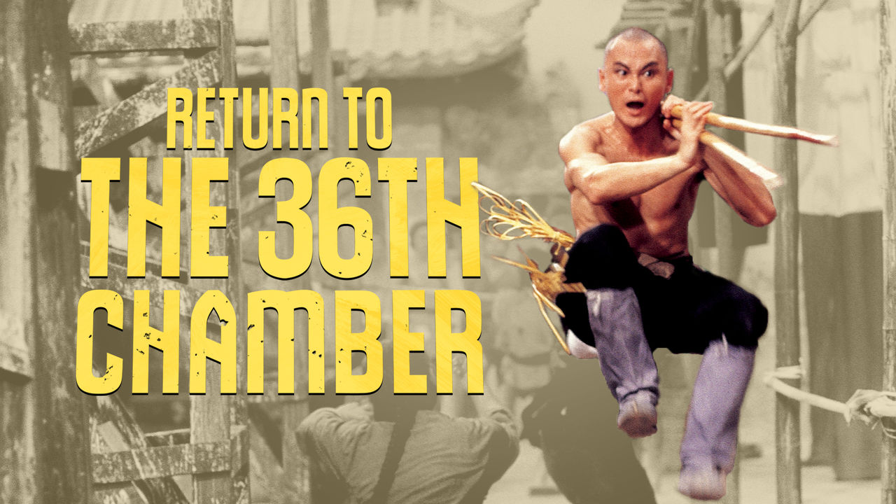Return To The 36th Chamber on Netflix USA
