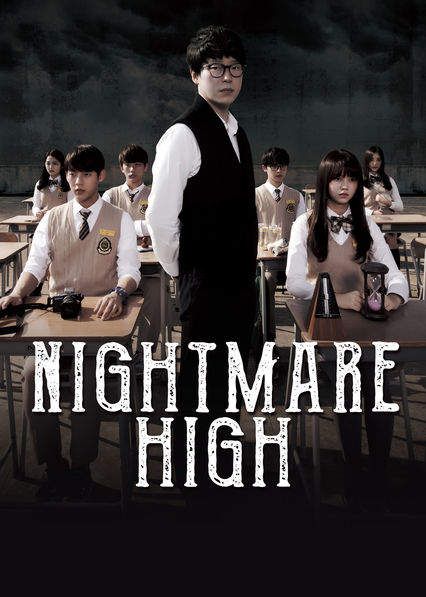 Nightmare High on Netflix USA