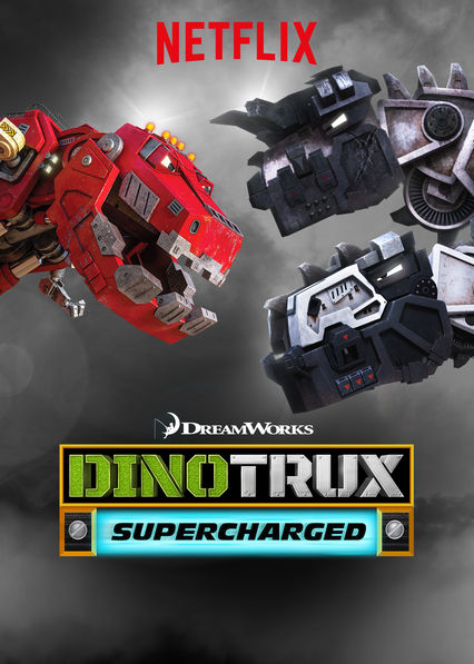 Dinotrux Supercharged on Netflix USA