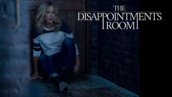 The Disappointments Room on Netflix USA