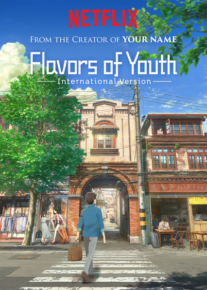 Flavors of Youth: International Version on Netflix USA