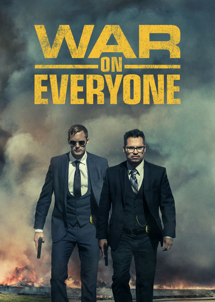 War on Everyone on Netflix USA