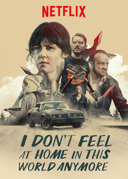 I Don't Feel at Home in This World Anymore on Netflix USA