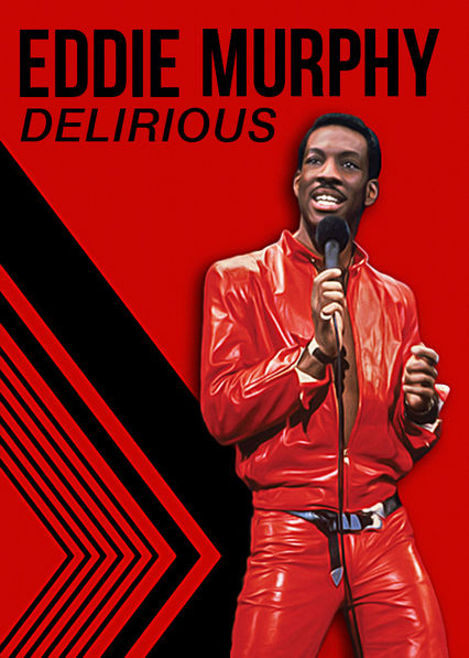 Eddie Murphy: Delirious on Netflix USA