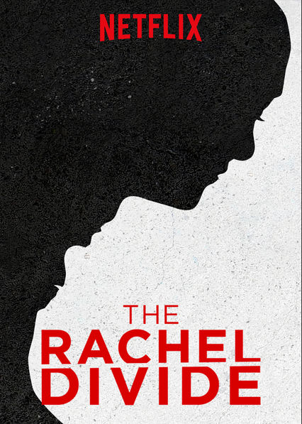 Image result for the rachel divide netflix