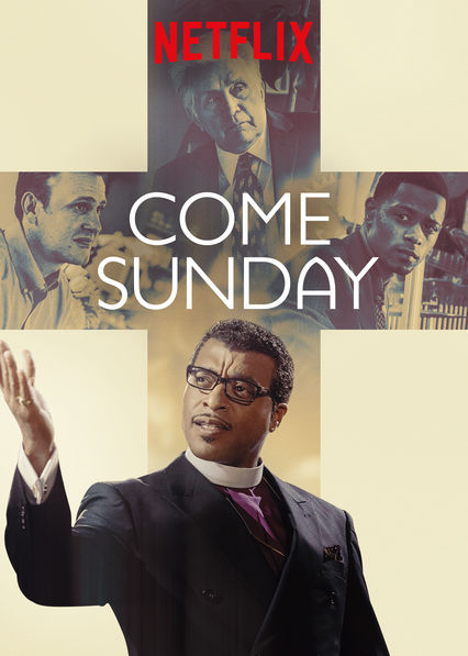 Come Sunday on Netflix USA