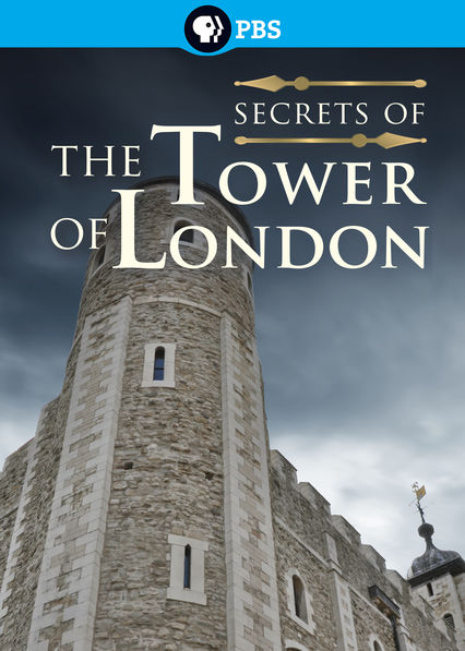 Secrets of the Tower of London on Netflix USA