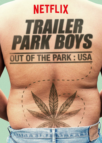 Trailer Park Boys: Out of the Park: USA on Netflix USA