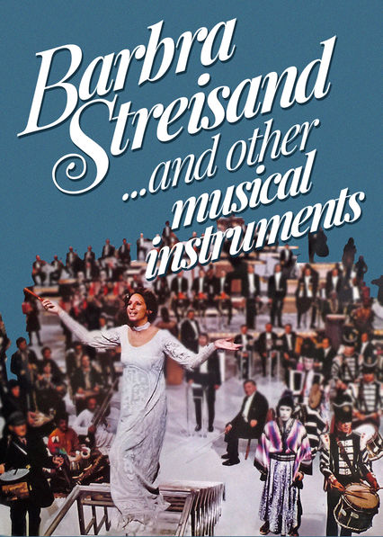 Barbra Streisand... and Other Musical Instruments on Netflix USA