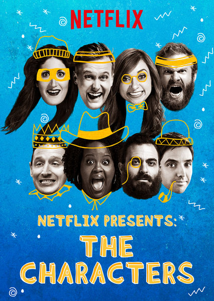 Netflix Presents: The Characters on Netflix USA