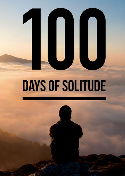 100 Days Of Solitude on Netflix USA
