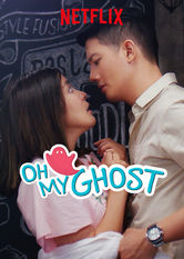 Oh My Ghost Netflix MX (Mexico)