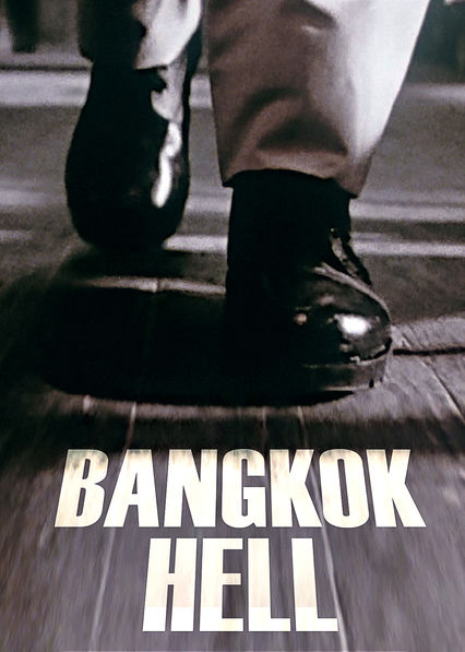 Bangkok Hell on Netflix USA