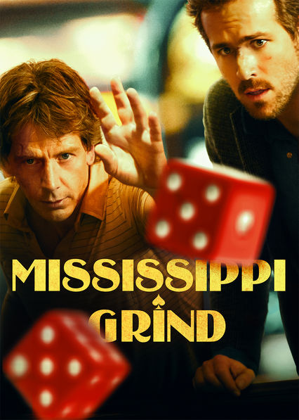 Mississippi Grind on Netflix USA