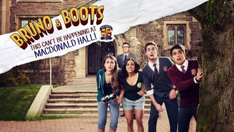 Bruno and Boots: This Can't Be Happening at Macdonald Hall on Netflix USA