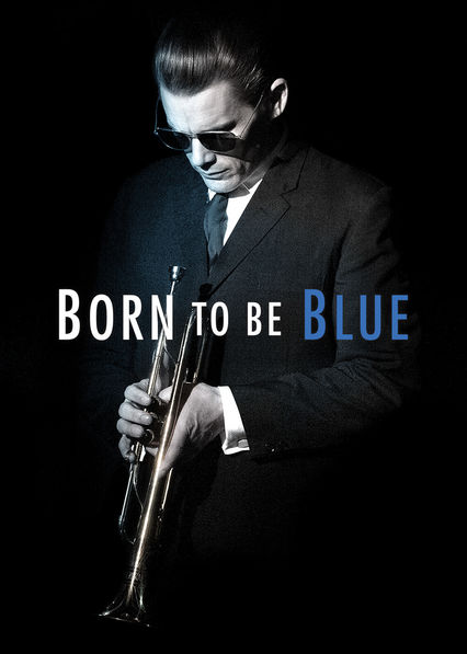 Born to Be Blue on Netflix USA