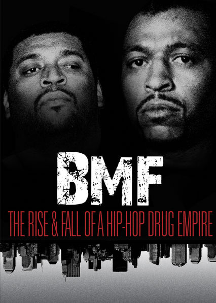 BMF: The Rise and Fall of a Hip-Hop Drug Empire on Netflix USA