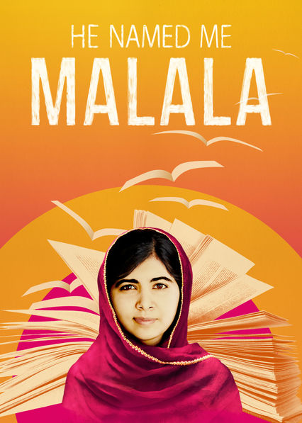 He Named Me Malala on Netflix USA