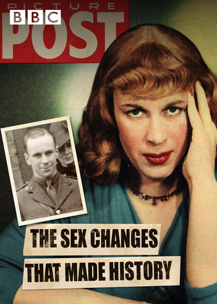 Sex Changes That Made History on Netflix USA