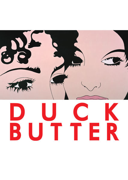 Duck Butter on Netflix USA