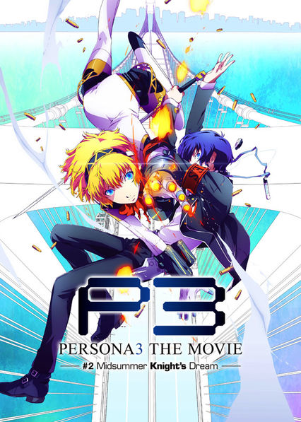 Persona 3 the Movie: #2 Midsummer Knight's Dream on Netflix USA