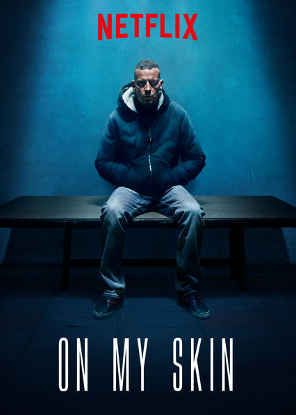 On My Skin on Netflix USA