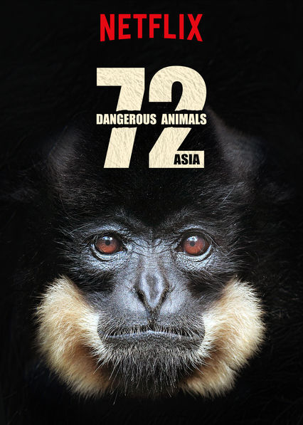 72 Dangerous Animals: Asia on Netflix USA