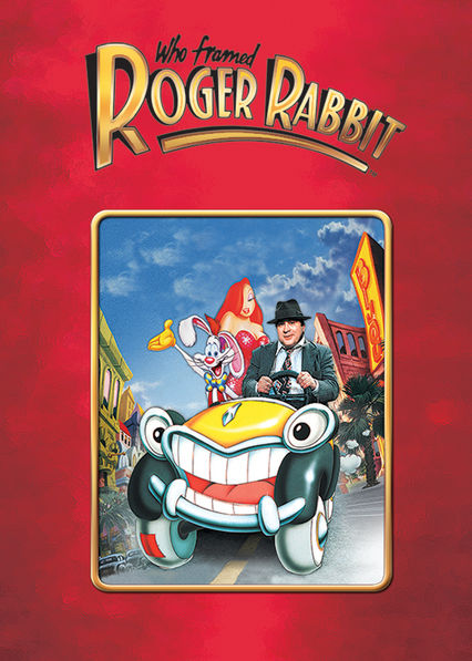 is who framed roger rabbit available to watch on netflix in america newonnetflixusa - Who Framed