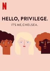 Hello, Privilege. It's Me, Chelsea a poszter Sorozat figyelőn