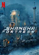 Shanghai Fortress a poszter Sorozat figyelőn