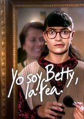 Search netflix Yo Soy Betty, La Fea