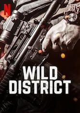 Search netflix Wild District