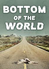 Search netflix Bottom of the World