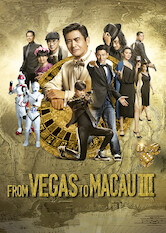 Search netflix From Vegas to Macau III