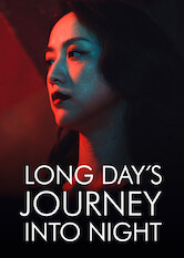 Search netflix Long Day's Journey into Night