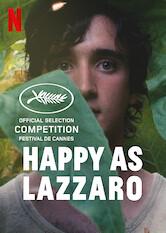 Search netflix Happy as Lazzaro