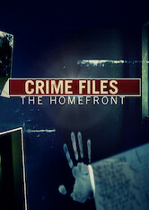 Search netflix Crime Files: The Homefront